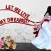 Let me live my dreams